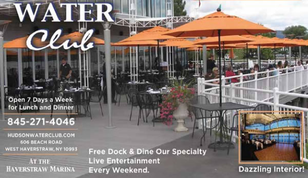 Access From The Water Is Very Accessible Your Boat To Deck Of Hudson Club By Far Most Restaurant And Huge On